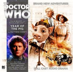 The Year of the Pig 2016 by A tweaked and tidied version of my old cover for this witty and whimsical runaround. Full Cast, It Cast, Matthew Sweet, Doctor Who Books, Eighth Doctor, Colin Baker, Big Finish, Cd Cover
