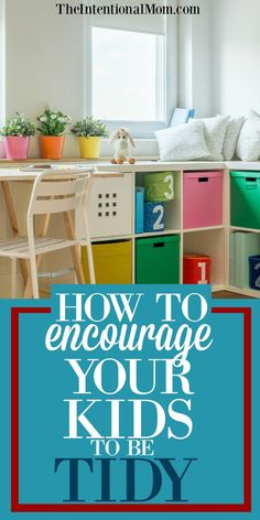 Tidy Kids | Clean Kids Rooms | Kids and Cleaning | Clutter | Teaching Kids to be Neat