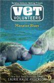 Manatee Blues (Vet Volunteer Series #4)
