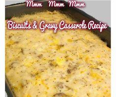 Free Fun & Fab Findings: Breakfast Recipe: Biscuits & Gravy Casserole http://www.freefunfab.com/2013/09/breakfast-recipe-biscuits-gravy.html