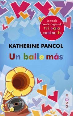 """Un baile más"" - Katherine Pancol"