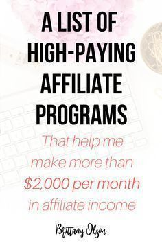 How I make money online using affiliate marketing plus a list of high paying affiliate marketing programs to help monetize your blog and make money from home