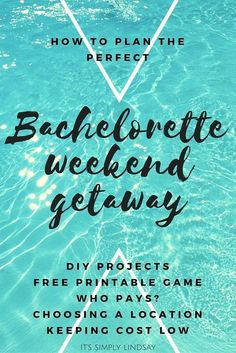 Learn how to plan a bachelorette party weekend getaway with tips and advice from It's Simply Lindsay, including who pays, how to keep cost low, and more.