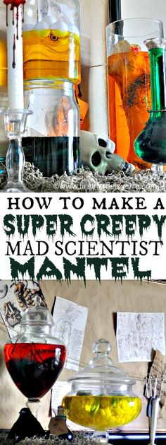 Scientist Themed Mantel Your kids will think you're the coolest parents alive by recreating this 'spooky' mad scientist mantel! Come see how easy it is to make your own version for cheap! Cheap Thrills Cheap Thrills may refer to: Theme Halloween, Halloween Goodies, Halloween 2014, Halloween Projects, Halloween House, Holidays Halloween, Spooky Halloween, Happy Halloween, Halloween Decorations