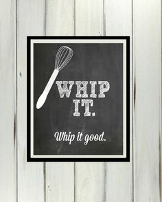 Whip It Good Chalkboard Digital Download 8x10 Kitchen Decor Printable Wall Hanging Funny Quote on Etsy, $5.00