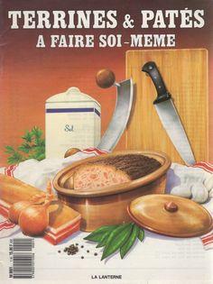 Terrines & patés à faire soi-même – Bibliothèque perso - Vous pouvez retrouver le cours de cuisine par des enfants pour des enfants de Cuisine de mémé moniq http://oe-dans-leau.com/cuisine-meme-moniq/