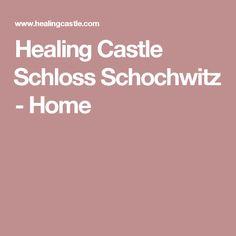 Healing Castle Schloss Schochwitz - Home