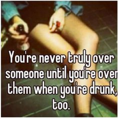 Over someone even when alcohol is involved? Yep, you're good.