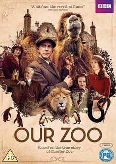 """""""Our Zoo""""  2014, BBC drama series about 1930's and founding of cage-free Chelsea Zoo."""