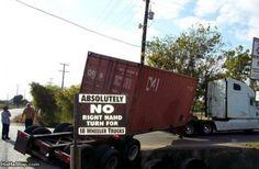 "Hmmmm... I wonder why it says ""No right turn for 18 wheeler trucks???"""