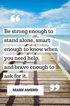 Be strong enough so stand alone