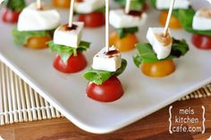 Caprese Picks - 'one bite' friendly. Half a cherry tomato, basil leaf, mozzarella (marinated in my opinion is best), and top it off with a drizzle of balsamic vinegar. Serve room temp or put in the fridge for a bit. Mangia!
