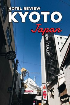Where to stay in Kyoto, Japan? Kyoto is a popular city destination in Japan, book your accommodation early especially during the busy seasons of fall and spring. Check out the Hotel Gracery Kyoto Sanjo conveniently located in downtown #Kyoto, #Japan | Where to Stay in Kyoto | Kyoto Hotel | Kyoto Accommodation | Kyoto Travel | Kyoto, Japan
