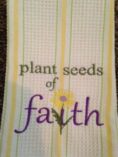 Inspirational Kitchen Towel can be purchased at https://www.etsy.com/listing/190597409/decorative-kitchen-towel-with-embroidery?