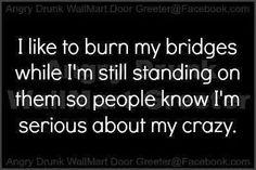 selfdestructive craziness