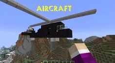 Minecraft Download Mod Aircraft 1.6.2/1.6.4 – Minecraft Download For Free