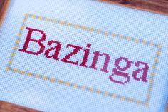 """The Big Bang Theory """"Bazinga"""" Cross Stitch Sampler"""