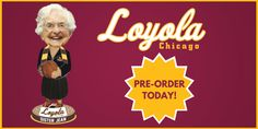 Chicago Loyola Ramblers Sister Jean Limited Bobblehead PREORDER June Ship Date #NationalBobbleheadHallOfFame #ChicagoLoyolaRamblers