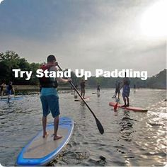 Try Stand Up Paddling / Bucket List Ideas / Before I Die