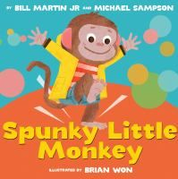 Spunky Little Monkey by Bill Martin Jr. and Michael Sampson. Little monkey will not get out of bed, so the doctor prescribes some exercise, and monkey learns to dance. Find under E MAR. Toddler Books, Childrens Books, Used Books, Great Books, Monkey Illustration, Book Illustration, Animal Illustrations, Character Illustration, Bill Martin