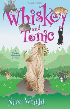 Whiskey and Tonic (A Whiskey Mattimoe Mystery, #3)