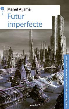 Futur imperfecte / Manel Aljama
