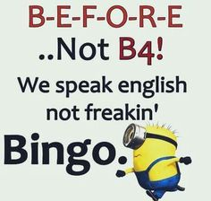 Top Funniest Quotes  Memedroid Funnyjunk Reddit Funny Funny Minion Saying Minions Names With Pictures Funny Minion Love Quotes Minions