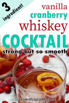 Vanilla Cranberry Whiskey Cocktail - enjoy an easy cocktail recipe with this 3 ingredient whiskey cranberry cocktail. Mix up cranberry juice, royal crown whiskey, and disaronno for a sweet whiskey cocktail. Take it to a party or enjoy it at home, this disaronno cocktail recipe and cranberry cocktail recipe becomes a crown whiskey drink. If you're looking for the best whiskey cocktail or a simple whiskey cocktail, this is it. Best Whiskey Cocktails, Sweet Cocktails, Easy Cocktails, Cocktail Recipes, Cranberry Cocktail, Cranberry Juice, Cocktail Mix, Fruity Alcohol Drinks, Drinks Alcohol Recipes