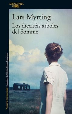 Buy Los dieciséis árboles del Somme by Lars Mytting and Read this Book on Kobo's Free Apps. Discover Kobo's Vast Collection of Ebooks and Audiobooks Today - Over 4 Million Titles! Book Suggestions, Books To Read, Audiobooks, Writer, Novels, Ebooks, This Book, Reading, Words