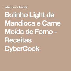 Bolinho Light de Mandioca e Carne Moída de Forno - Receitas CyberCook