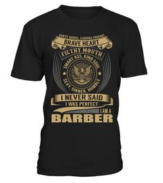 BARBER - I Nerver Said  barber shirt, barber mug, barber gifts, barber quotes funny #barber #hoodie #ideas #image #photo #shirt #tshirt #sweatshirt #tee #gift #perfectgift #birthday #Christmas
