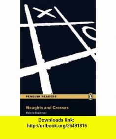 Noughts and Crosses [With MP3] (Penguin Readers Level 3) (9781408261293) Malorie Blackman , ISBN-10: 1408261294  , ISBN-13: 978-1408261293 ,  , tutorials , pdf , ebook , torrent , downloads , rapidshare , filesonic , hotfile , megaupload , fileserve Penguin Readers, Book Cover Art, Book Cover Design, Book Covers, Cross Art, Beautiful Cover, Literature Books, Cross Designs, Book Jacket