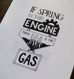 If Spring Is The Engine, Then Java Is The Gas - 1