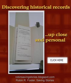 An experience unlike any other ~ Discovering historical records up close and personal: http://robinsavingstories.blogspot.com/2014/02/discovering-historical-records-up-close.html #genealogy