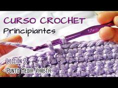 CURSO CROCHET para Principiantes - Lección 2