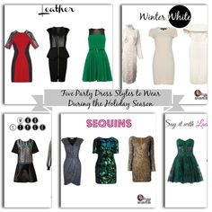 Five Party Dress Styles to Wear During the Holiday Season #fashion #style #holidays