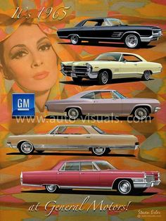 Vintage Cars Muscle 1965 General Motors Line Up. Buick, Pontiac, Chevrolet, Oldsmobile, and Cadillac American Classic Cars, Old Classic Cars, Classic Auto, Tesla Motors, General Motors, Vintage Advertisements, Vintage Ads, Muscle Cars, Auto Motor Sport