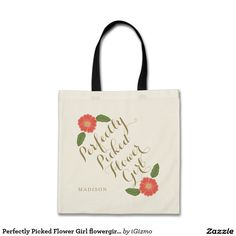 Perfectly Picked Flower Girl flowergirl gift Budget Tote Bag