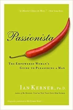 Télécharger ou Lire en Ligne Passionista Livre Gratuit PDF/ePub - Ian Kerner, Transform Yourself from 'Passion Victim' to Passionista! In the smash hit She Comes First, Ian Kerner singlehandedly. Got Books, Books To Read, Female Pleasure, P90x, What To Read, First They Came, Book Photography, Ebook Pdf, E Online