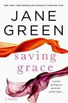 (105)Saving Grace by Jane Green | Charlotte's Web of Books - Predictable, but still worth the read!