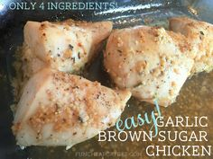 the BEST chicken ever! Only 4 ingredients, 5 minutes prep, our new favorite! Garlic Brown Sugar Chicken from FunCheapOrFree.com