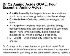 Per Dr Oz essential amino acids to  help your body create its own natural HGH.