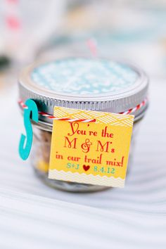 You're the M in my trail mix. DIY mason Jar favors