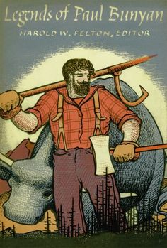 Legends of Paul Bunyan (Fesler-Lampert Minnesota Heritage Book) by Harold W. Felton http://www.amazon.com/dp/0816654603/ref=cm_sw_r_pi_dp_6Krtvb05G42T3