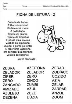 Ficha de Leitura Letra Z - Zebra Portuguese Lessons, Professor, Homeschool, Education, Kids, Preschool Literacy Activities, Reading Activities, Learning Activities For Kids, Infant Activities