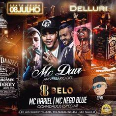 Delluri | Aniversário do Mc Davi e show do cantor Belo Coloque seu nome na lista pelo link: http://www.baladassp.com.br/balada-sp-evento/Delluri/344 Whats: 951674133