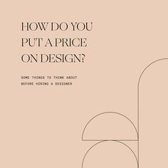 How do you put a price on design? Here's a list of things to think about before hiring a designer. Artist Branding, Branding Design, Logo Design, Quote Design, Design Design, Web Design Tips, Design Strategy, Studio Logo, Freelance Graphic Design