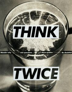 Barbara Kruger, Think Twice, 1992