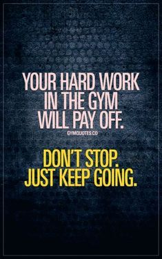 Motivational Fitness Quotes Keep Going Fitness Fitness Quotes Women, Men Quotes, Fitness Motivation Quotes, Funny Quotes, Christian Motivational Quotes, Work Motivational Quotes, Inspirational Quotes, Fitness Inspiration, Motivation Inspiration