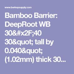 """Bamboo Barrier: DeepRoot WB 30/40   30"""" tall by 0.040"""" (1.02mm) thick 300' roll"""